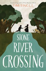 One of our recommended books for 2019 is Stone River Crossing by Tim Tingle