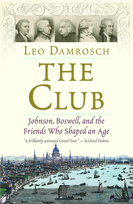 One of our recommended books for 2019 is The Club by Leo Damrosch