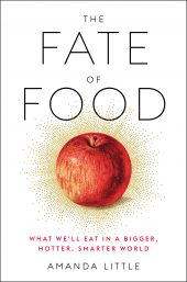 One of our recommended books for 2019 is The Fate of Food by Amanda Little