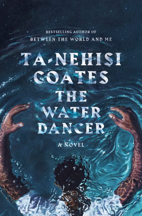 One of our recommended books for 2019 is The Water Dancer by Ta-Nehisi Coates
