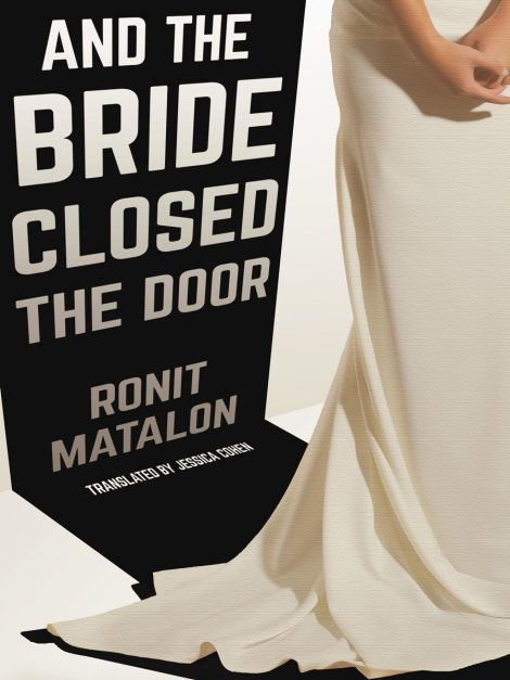 One of our recommended books for 2019 is And the Bride Closed the Door by Ronit Matalon