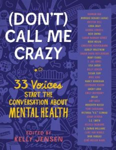 Don't Call Me Crazy is a recommended book for young adults