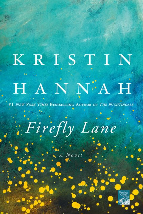 One of our recommended books is Firefly Lane by Kristin Hannah