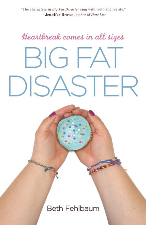 One of our recommended books is Big Fat Disaster by Beth Fehlbaum