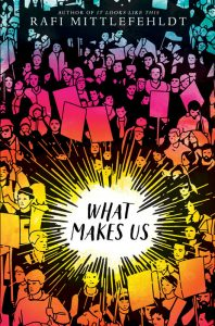One of our recommended books for 2019 is What Makes Us by RafiMittlefehldt