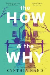 One of our recommended books for 2019 is The How and the Why by Cynthia Hand