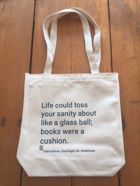 Tote bag with literary quote from Faith Sullivan