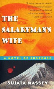 One of our recommended books is The Salaryman's Wife by Sujata Massey