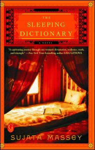 One of our recommended books is The Sleeping Dictionary by Sujata Massey