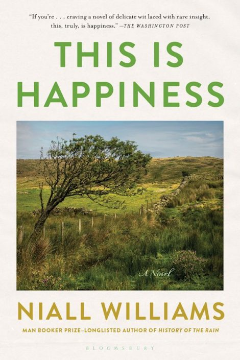 One of our recommended books is This Is Happiness by Niall Williams