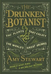 One of our recommended books is The Drunken Botanist by Amy Stewart