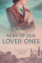 One of our recommended books is News of Our Loved Ones by Abigail DeWitt