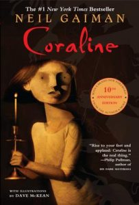 Coraline by Neil Gaiman is a recommended book to read in one sitting