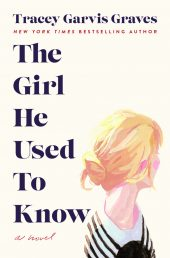 One of our recommended books is The Girl He Used to Know by Tracey Garvis Graves