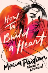 One of our recommended books is How to Build a Heart by Maria Padian