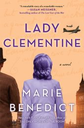 One of our recommended books is Lady Clementine by Marie Benedict