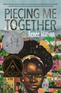 One of our recommended books is Piecing Me Together by Renee Watson