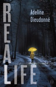 One of our recommended books for 2020 is Real Life by Adeline Dieudonné