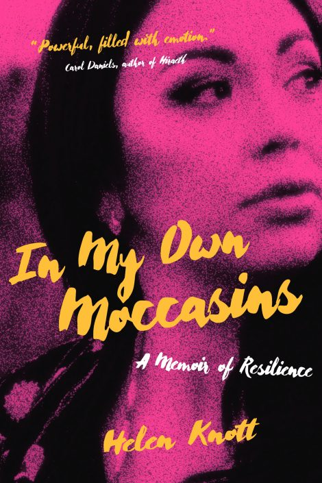 One of our recommended books for 2020 is In My Own Moccasins by Helen Knott