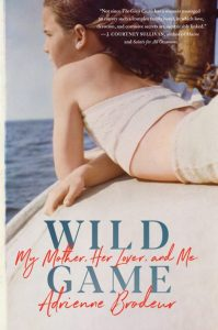 One of our recommended books is Wild Game by Adrienne Brodeur