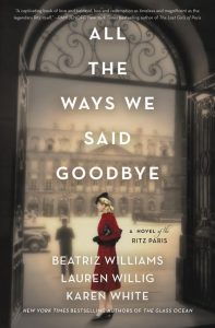 One of our recommended books for 2020 is All the Ways We Said Goodbye by Beatriz Williams