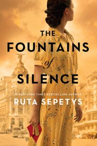 One of our recommended books is The Fountains of Silence by Ruta Sepetys