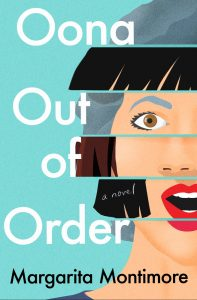 One of our recommended books for 2020 is Oona Out of Order by Margarita Montimore