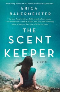 One of our recommended books for 2020 is The Scent Keeper by Erica Bauermeister