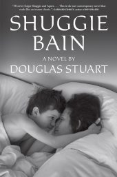 One of our recommended books for 2020 is Shuggie Bain by Douglas Stuart