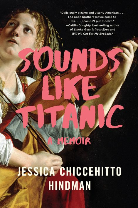 One of our recommended books for 2020 is Sounds Like Titanic by Jessica Chiccehitto Hindman