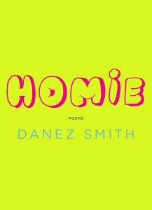 One of our recommended books for 2020 is Homie by Danez Smith