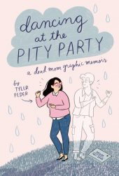 One of our recommended books for 2020 is Dancing at the Pity Party by Tyler Feder