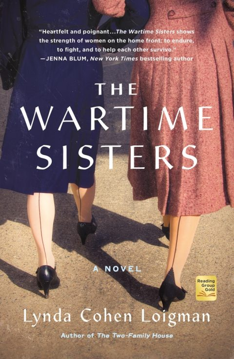 One of our recommended books is The Wartime Sisters by Lynda Cohen Loigman