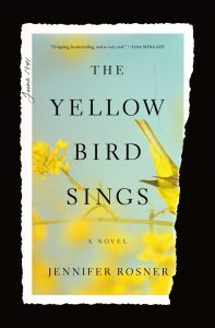 One of our recommended books for 2020 is The Yellow Bird Sings by Jennifer Rosner