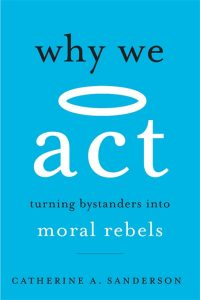One of our recommended books is Why We Act by Catherine A. Sanderson