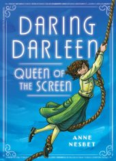 One of our recommended books for 2020 is Daring Darleen by Anne Nesbet
