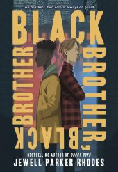 One of our recommended books is Black Brother, Black Brother by Jewell Parker Rhodes