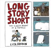 One of our recommended books is Long Story Short by Lisa Brown