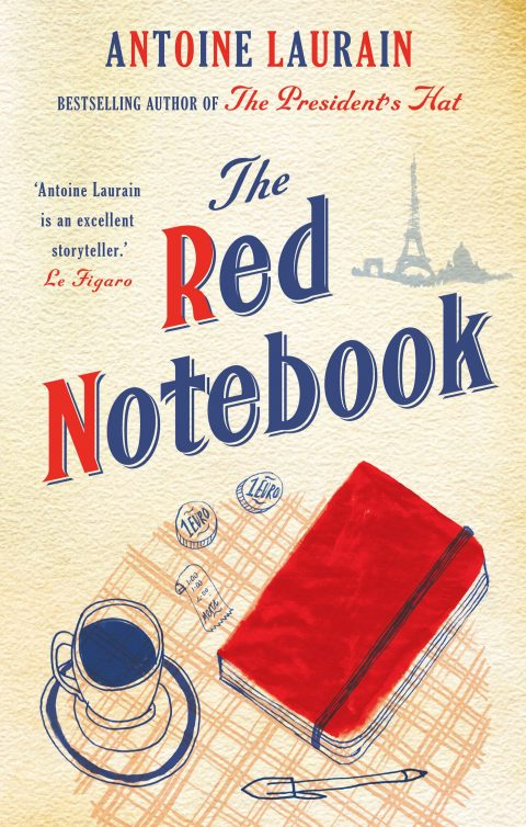 One of our recommended books is The Red Notebook by Antoine Laurain
