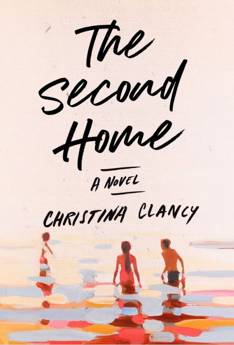 One of our recommended books for 2020 is The Second Home by Christina Clancy
