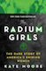 Radium Girls is one of the most read books of 2019