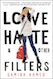Love, Hate and Other Filters is one of the most read books of 2019