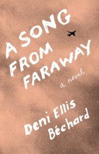 One of our recommended books is A Song From Faraway by Deni Ellis Béchard