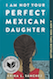 I Am Not Your Perfect Mexican Daughter is one of the most read books of 2019