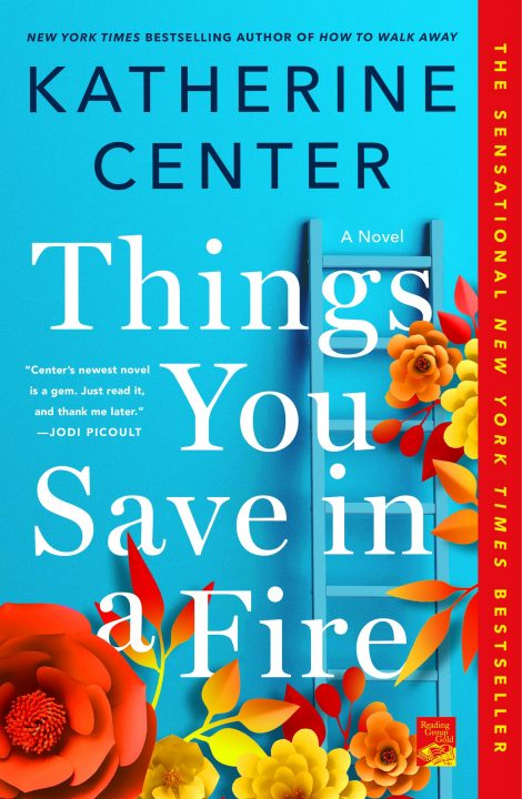One of our recommended books for 2020 is Things You Save in a Fire by Katherine Center