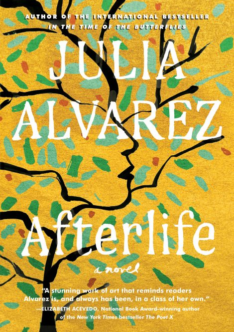 One of our recommended books for 2020 is Afterlife by Julia Alvarez