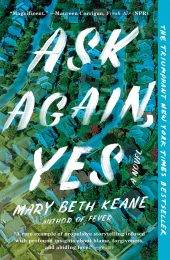 One of our recommended books is Ask Again, Yes by Mary Beth Keane