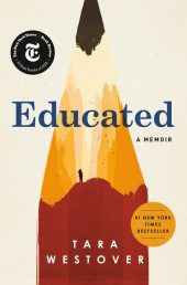 One of our recommended books is Educated by Tara Westover