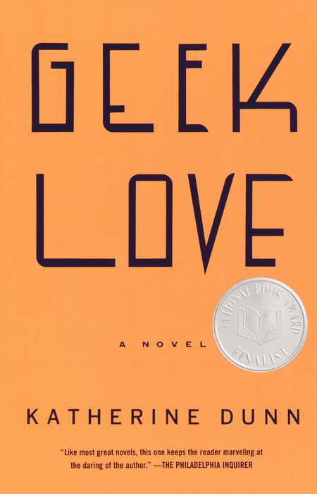 One of our recommended books is Geek Love by Katherine Dunn
