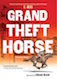 Grand Theft Horse is one of the most read books of 2019